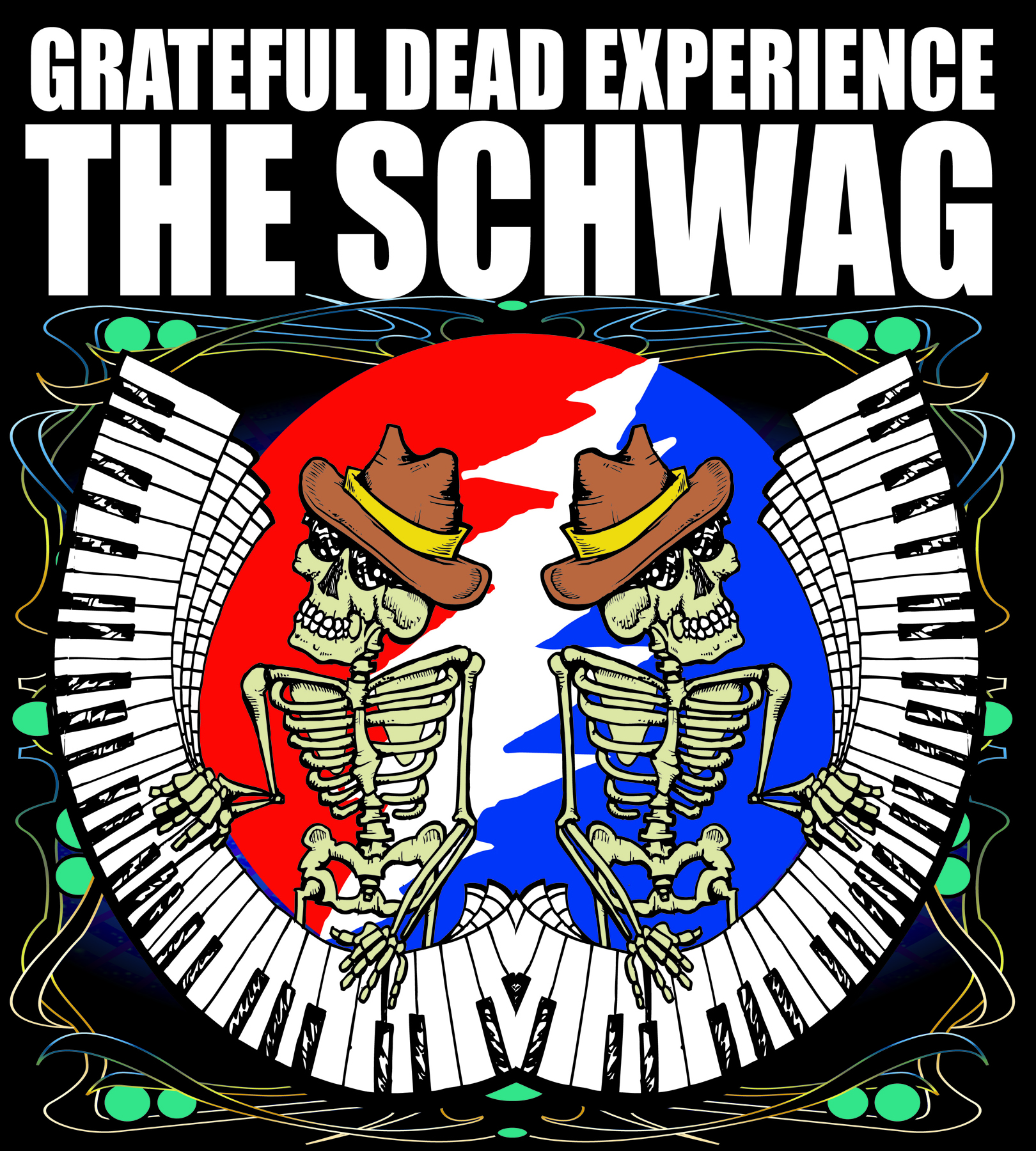 Grateful Dead Experience - THE SCHWAG show poster